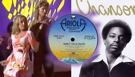 It's a positive song and tune from the disco era. Chanson and their one hit wonder, <em>Don't Hold Back It hit number 33 in the U.S. Billboard Top 100